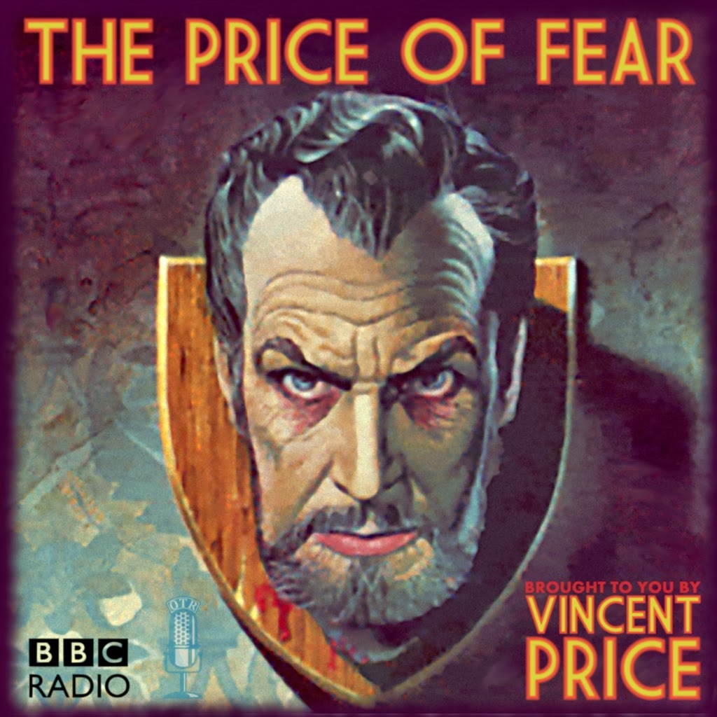 The Price of Fear - Old Time Radio - Vincent Price