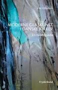 En rigdom af glaskunst i danske kirker