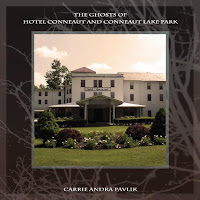 The Ghosts of Hotel Conneaut and Conneaut Lake Park by Carrie Pavlik