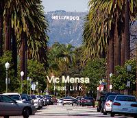 Vic Mensa. Hollywood LA (Feat. Lili K)