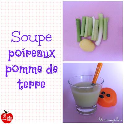 Soupe poireaux pomme de terre à  partir de 1 an soupe velouté o u bouillon pour les bébés recettes hiver BB mange bio bébé mange bio