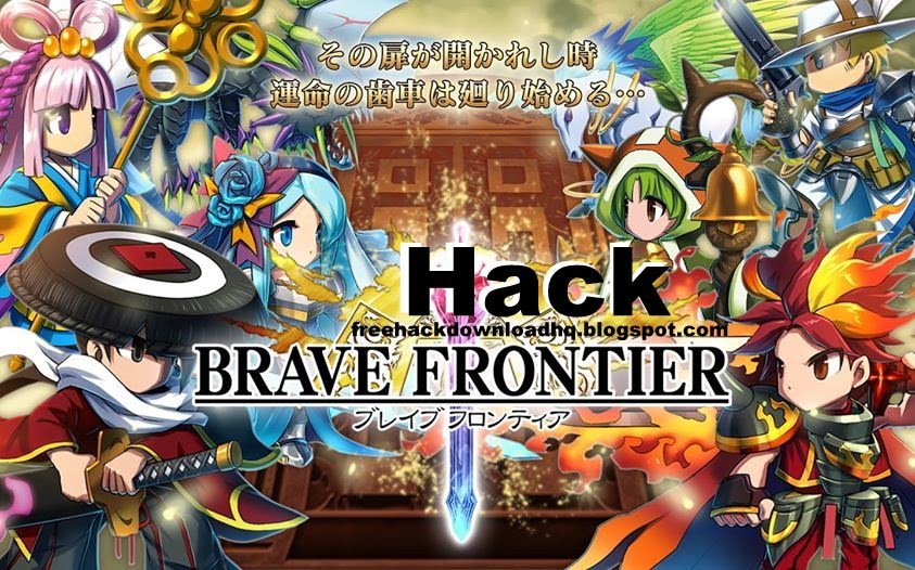 brave frontier hack 2014 free hack centre download