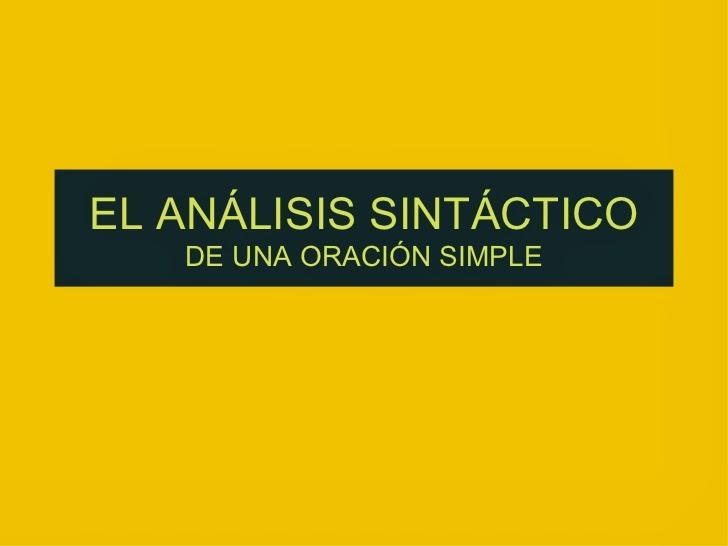 http://www.slideshare.net/portaldelengua/el-anlisis-sintctico?ref=http://quintoalameda.blogspot.com.es/search/label/G%3A%20EL%20SUJETO