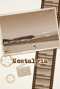 「ノスタルジア」