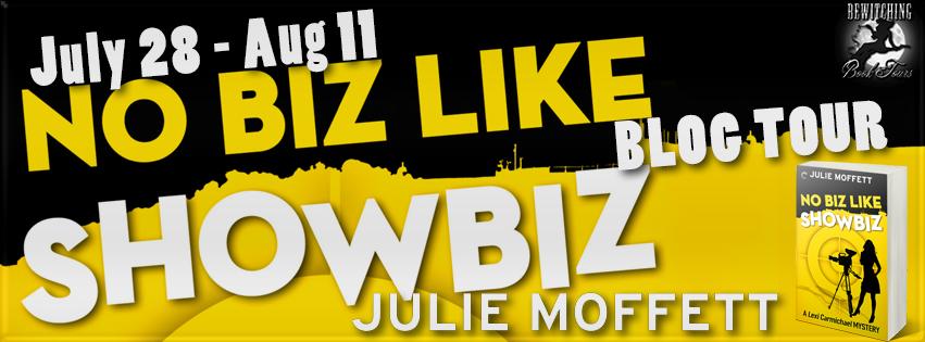 Spotlight Book Tour: No Biz Like Showbiz by Julie Moffett