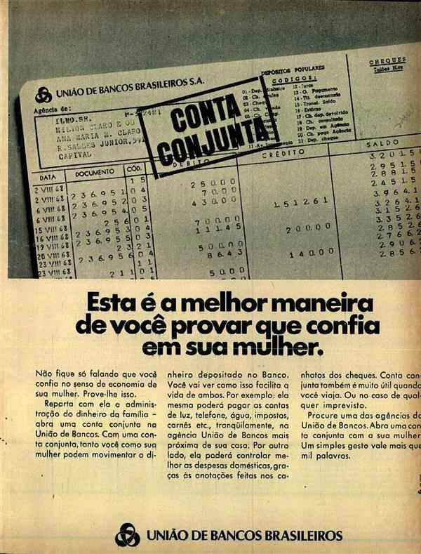 Propaganda do serviço de conta conjunta para casais. Anúncio da União dos Bancos Brasileiros, nos anos 60.