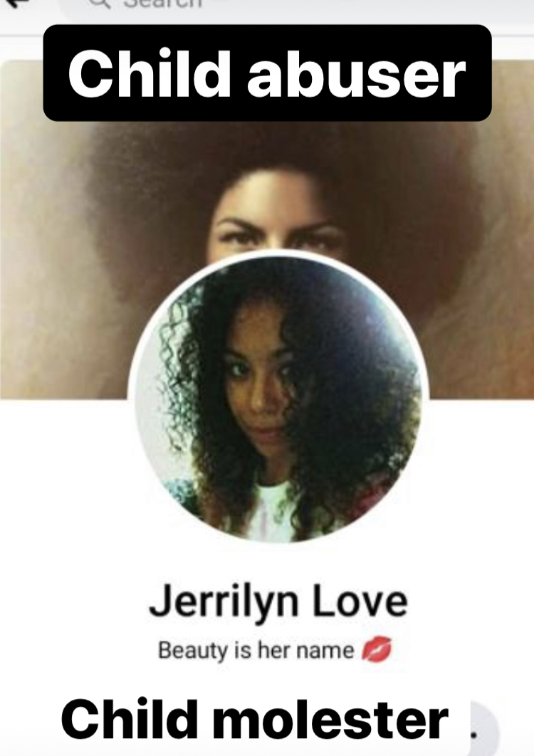 CHILD ABUSER JERRILYNN