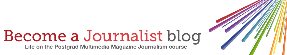 Become a Journalist <br>Postgrad Journalism Course