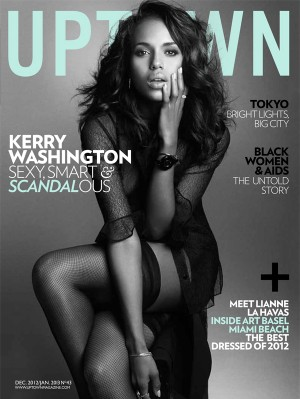MAGAZINE SCOOP: Kerry Washington for December/January issue of Uptown Magazine