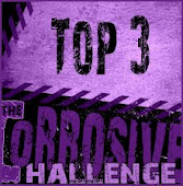 Corrosive Challenge Top 3
