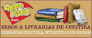 SEBOS & LIVRARIAS DE CURITIBA