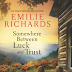 Somewhere Between Luck and Trust- Six Sentence Bookish Thoughts