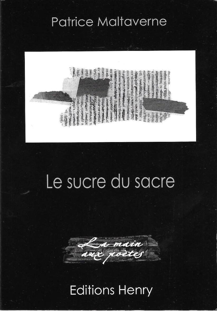 "Les recueils de Malta disponibles : ""Le sucre du sacre"", publié par les éditions Henry"