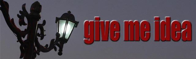give me idea