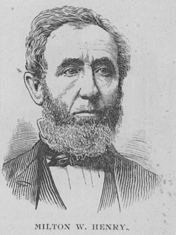Milton W. Henry 1816-1886