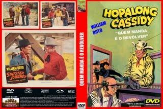 HOPALONG CASSIDY - QUEM MANDA É O REVÓLVER