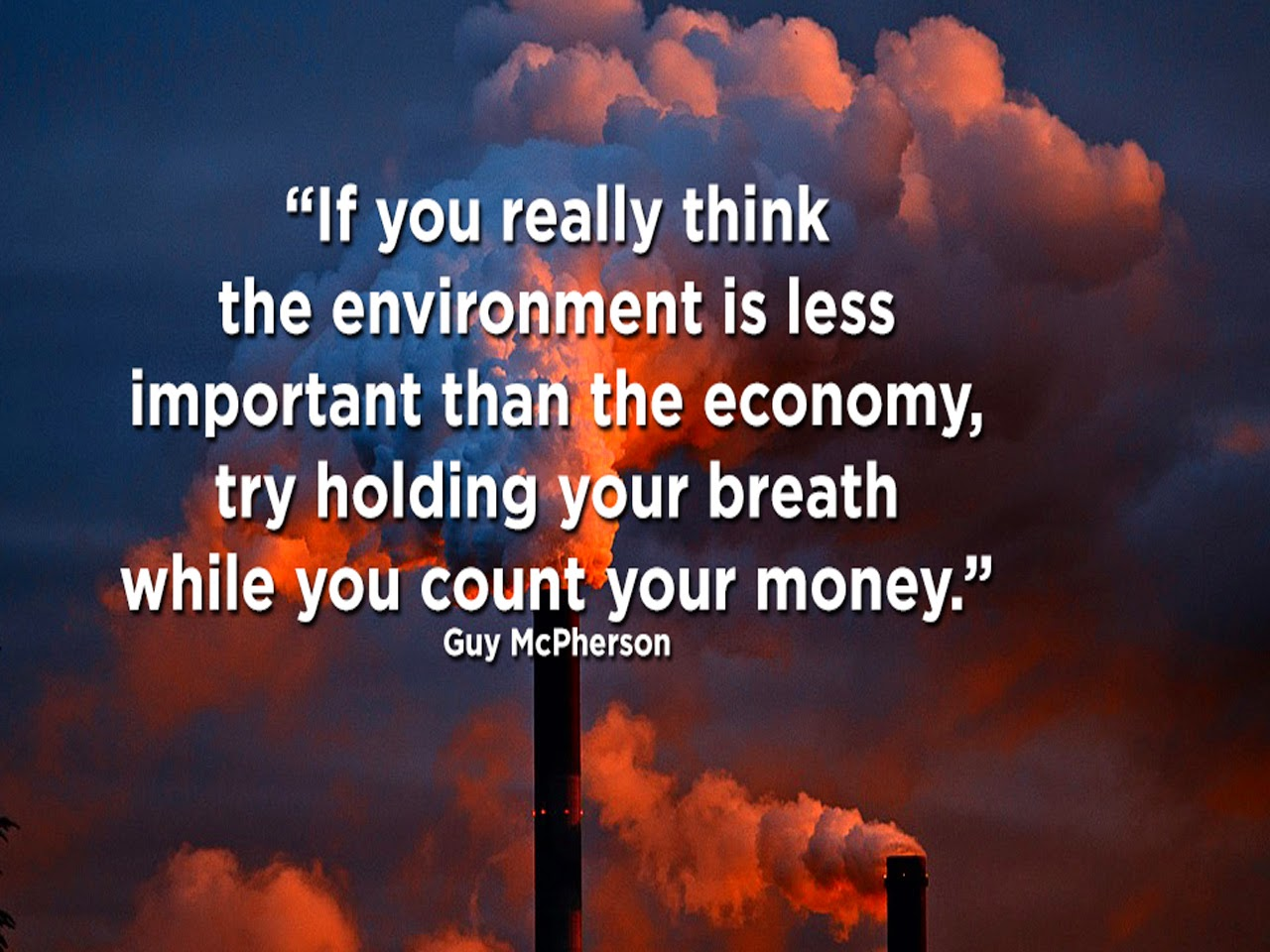 Environmental Quotes To Safe Environment With Images Poetry Likers