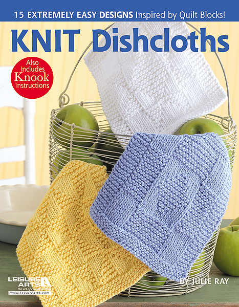 ... : Knit Dishcloths - A New Pattern Book with Knook Instructions