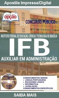 Apostila Concurso IFB-DF - Impressa - Auxiliar em Administração