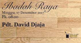Ibadah Raya, Minggu 17 Des 2017 Jam 08.00