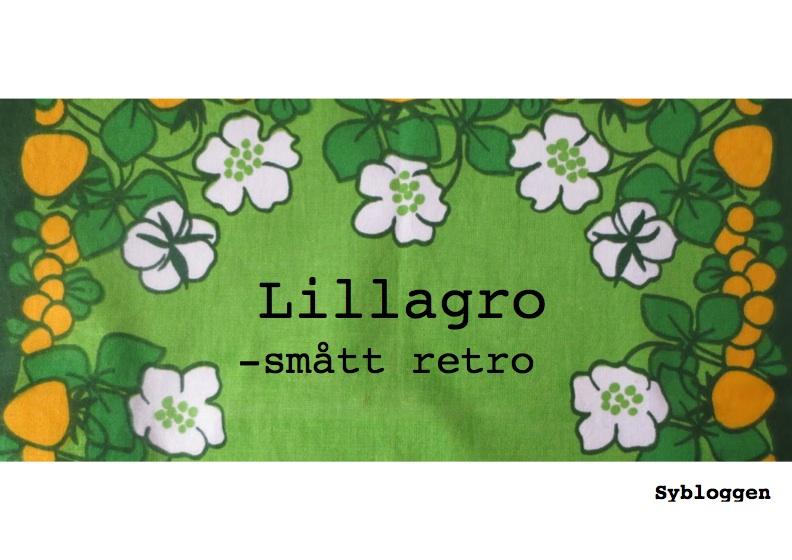 LILLAGRO - Smått retro