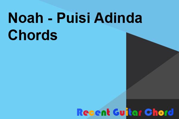 Noah - Puisi Adinda Chords