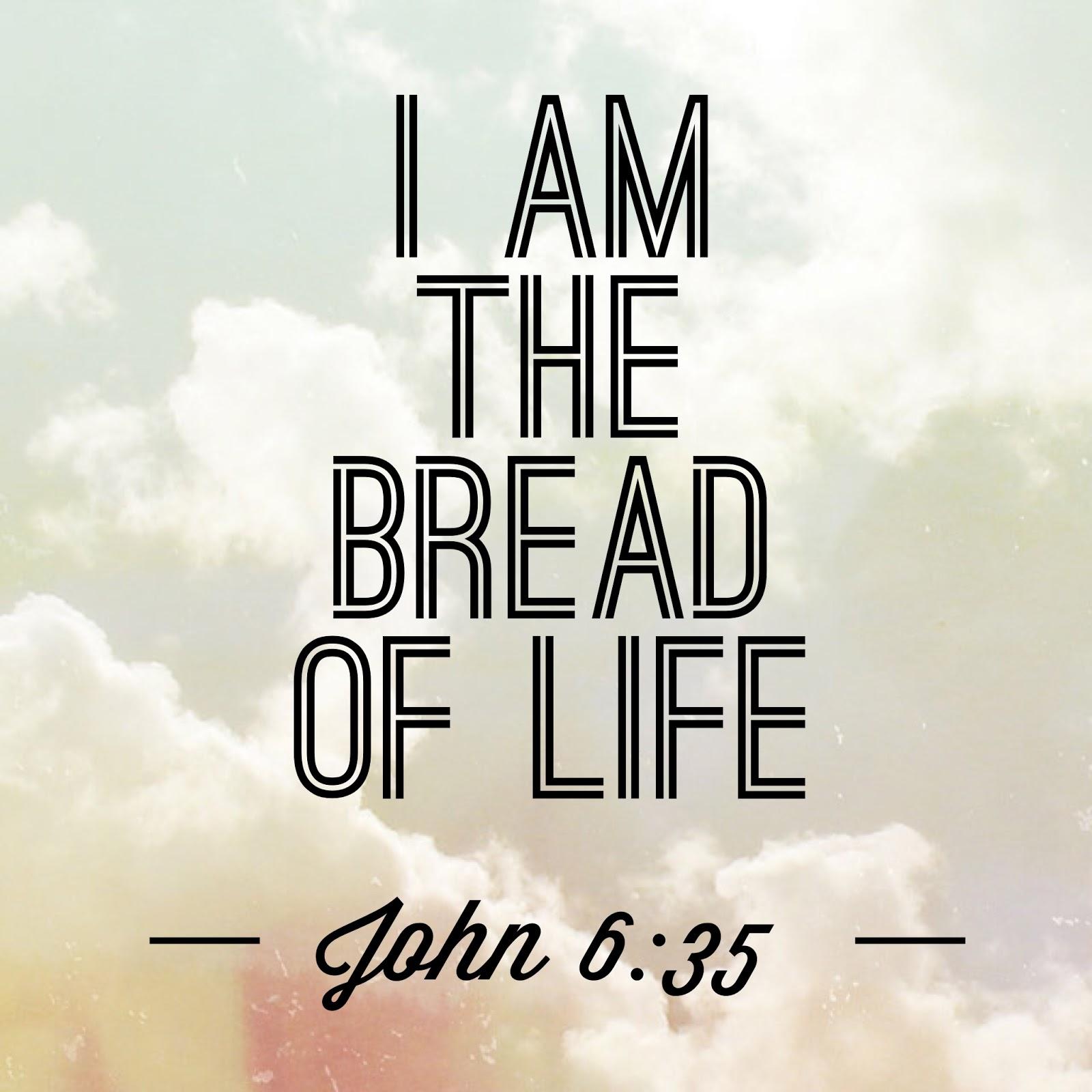 Hasil gambar untuk john 6:35