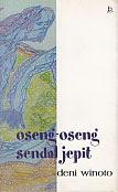 toko buku rahma: buku Oseng-Oseng Sendal Jepit (Kumpulan Cerpen), pengarang deni winoto, penerbit bukupop