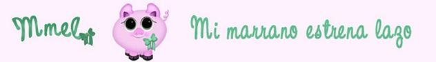 Mmel____Mi marrano estrena lazo