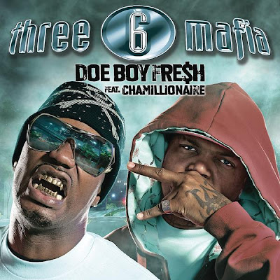 Three_6_Mafia_Feat_Chamillionaire-Doe_Boy_Fresh-(Promo_CDS)-2006-NAR