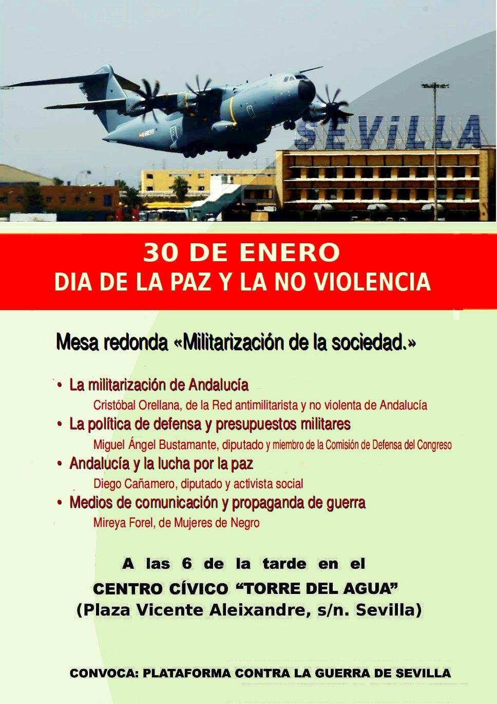 """MESA REDONDA """"Militarización de la sociedad"""", 30 Enero,18h. Sevilla, C.C Torre del agua."""