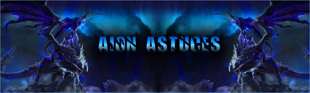 Aion Astuces - Welcome!