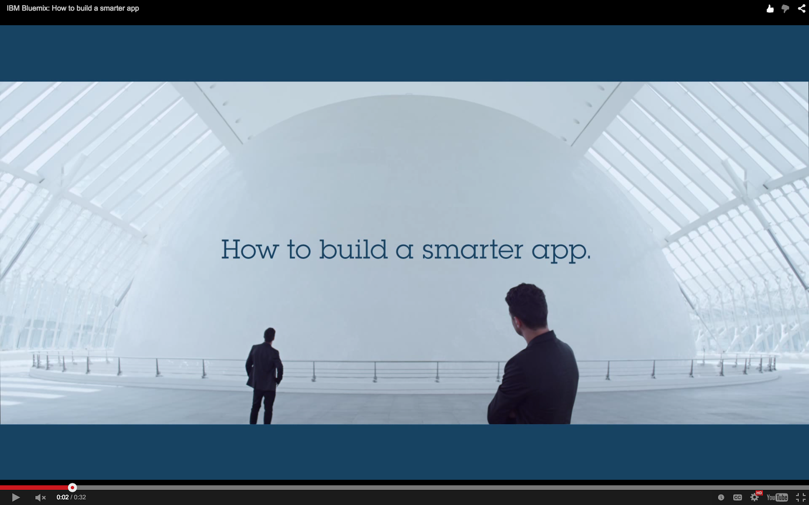 Bluemix YouTube: How to Build a Smarter App