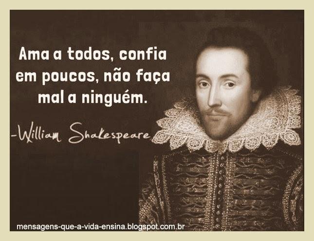 Mensagens Que A Vida Ensina Mensagens E Frases De William Shakespeare