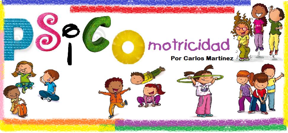 PSICOMOTRICIDAD CON CARLOS MARTÍNEZ