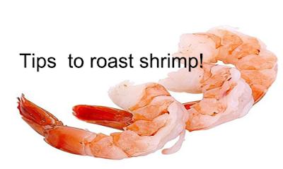 tips to roast shrimp