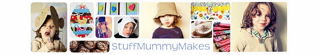 Stuff Mummy Makes
