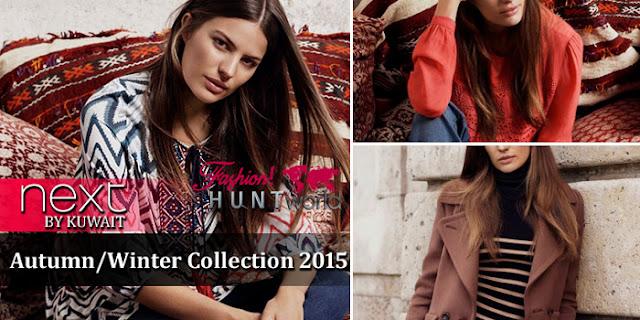 Next-Kuwait Autumn/Winter Collection 2015