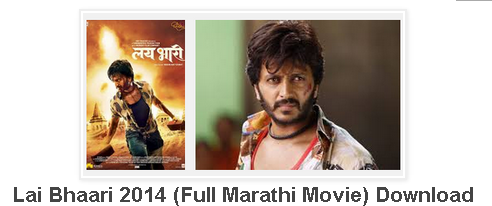Lai Bhaari (2014 Marathi Movie) Free Download