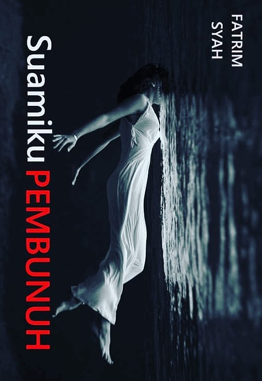 E-Novel 'SUAMIKU PEMBUNUH'