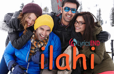 Ilahi Lyrics - Yeh Jawani Hai Deewani