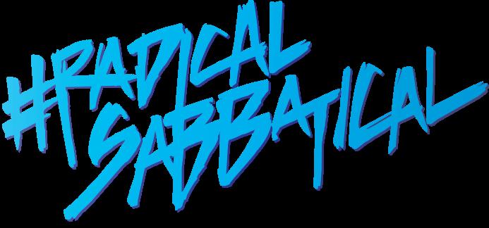 #radicalsabbatical