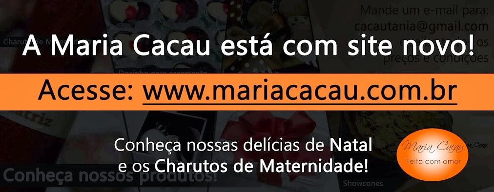 Maria Cacau - Excelência em Trufados