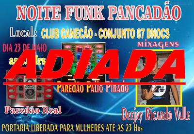 NOITE FUNK PANCADÃO - ADIADA