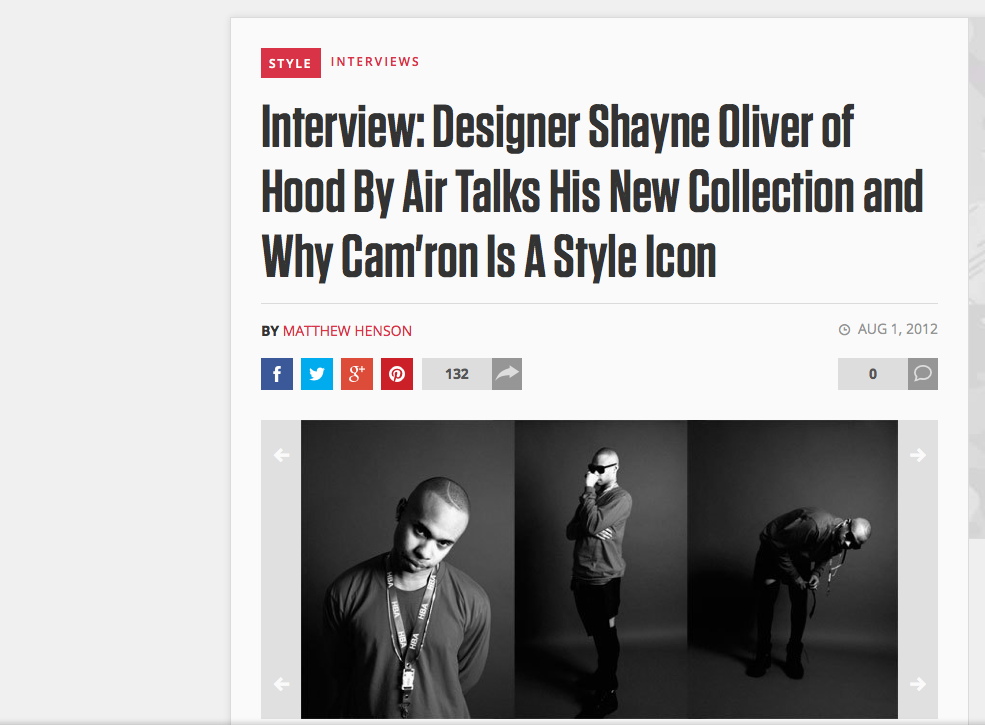 http://www.complex.com/style/2012/08/interview-designer-shayne-oliver-of-hood-by-air-talks-his-new-collection-and-why-camron-is-a-style-icon