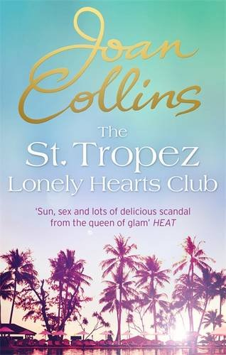 ST TROPEZ LONELY HEARTS CLUB - OUT IN PAPERBACK MAY 5TH!