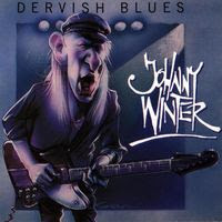 johnny winter - dervish blues (1975)