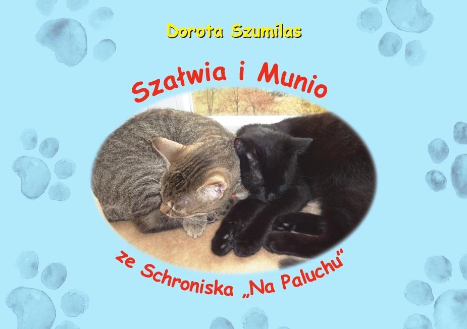 Szałwia i Munio ze Schroniska na Paluchu - moja książeczka dla dzieci