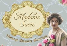Madame Sucre vintage dessert Boutique