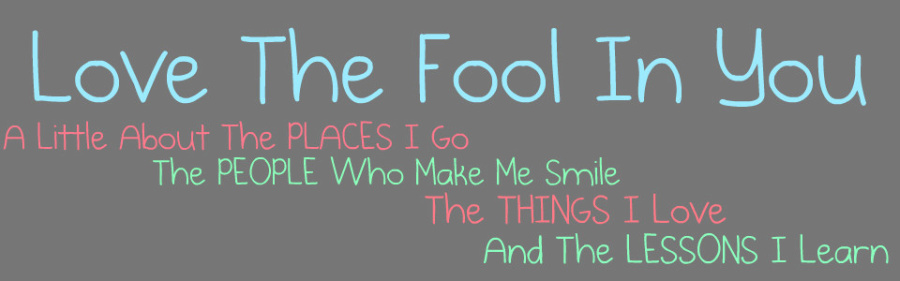 Fool Love Love The Fool in You